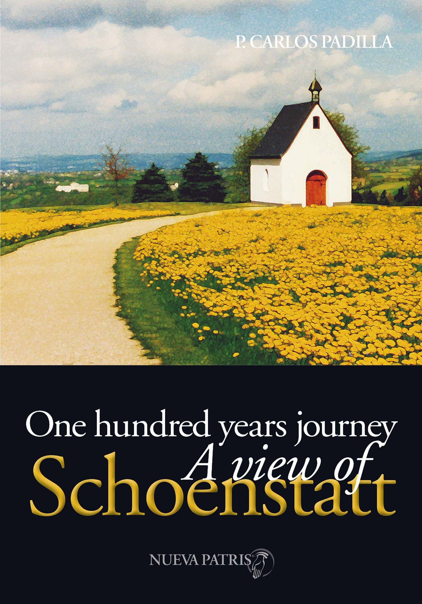 ONE HUNDRED YEARS JOURNEY, A VIEW OF SCHOENSTATT