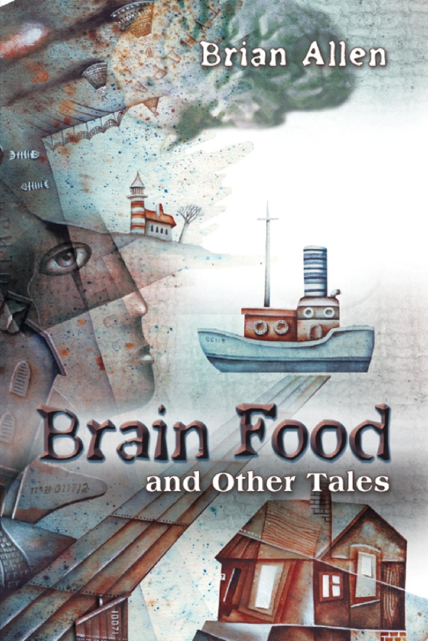 BRAIN FOOD AND OTHER TALES