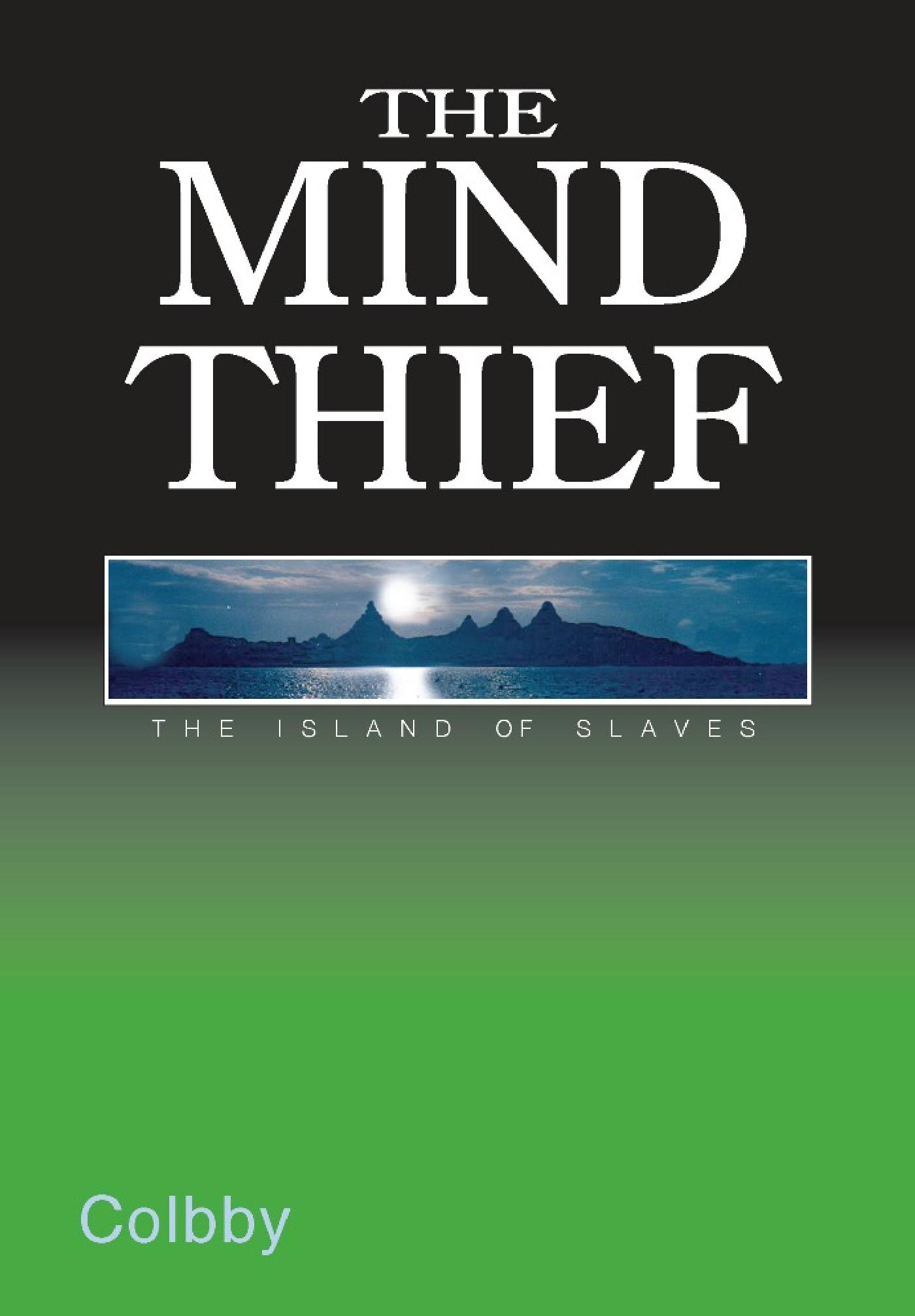 THE MIND THIEF