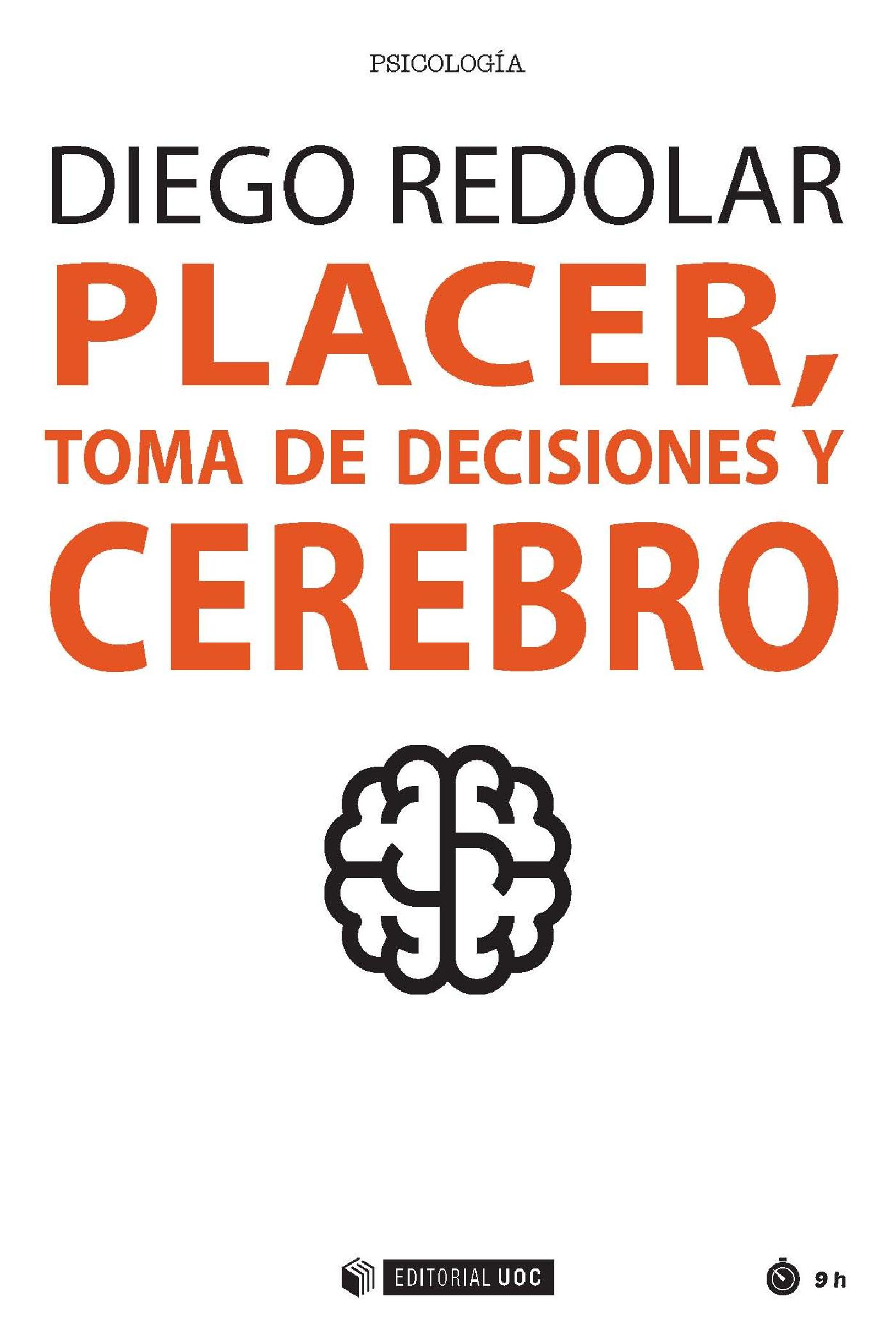 PLACER, TOMA DE DECISIONES Y CEREBRO