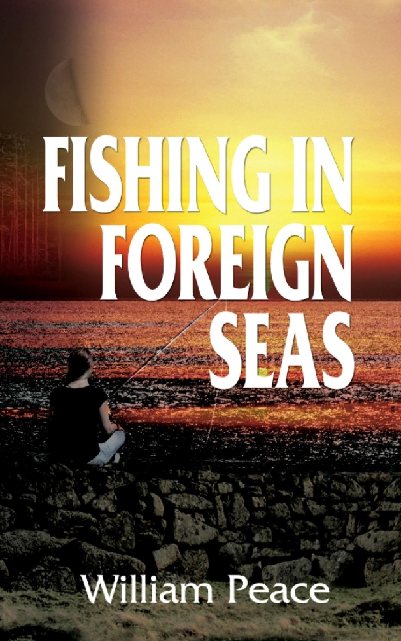 FISHING IN FOREIGN SEAS
