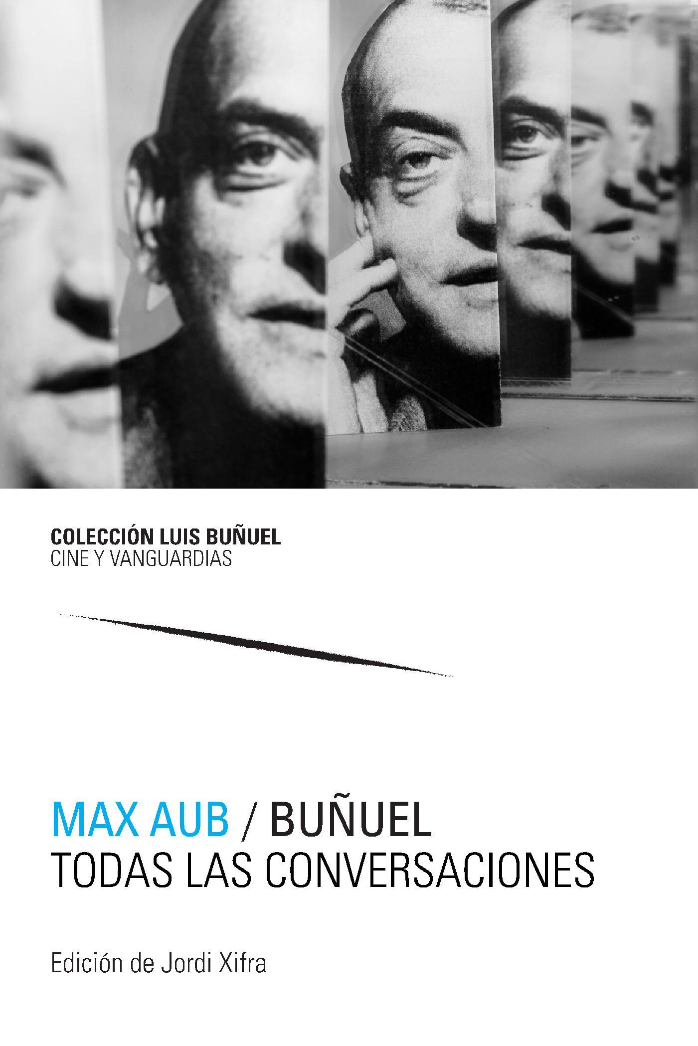 BUÑUEL. TODAS LAS CONVERSACIONES (2 VOLS.)