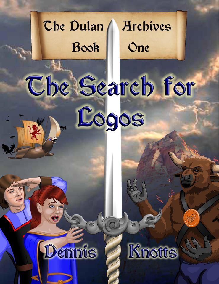THE SEARCH FOR LOGOS~BOOK ONE OF THE DULAN ARCHIVES