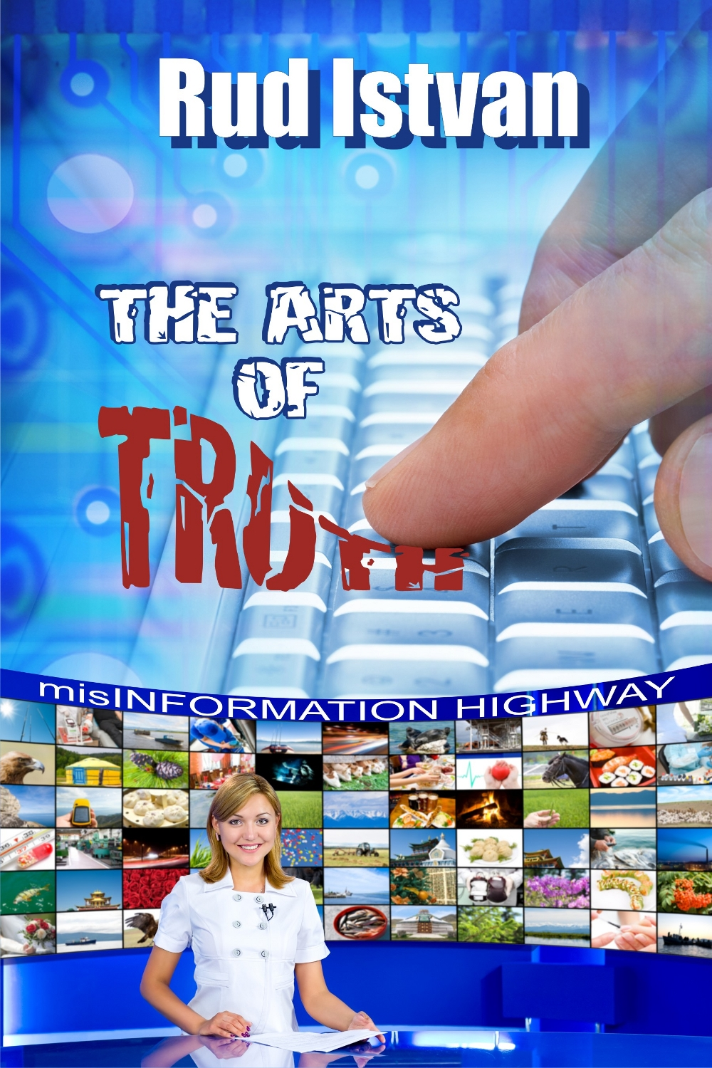THE ARTS OF TRUTH
