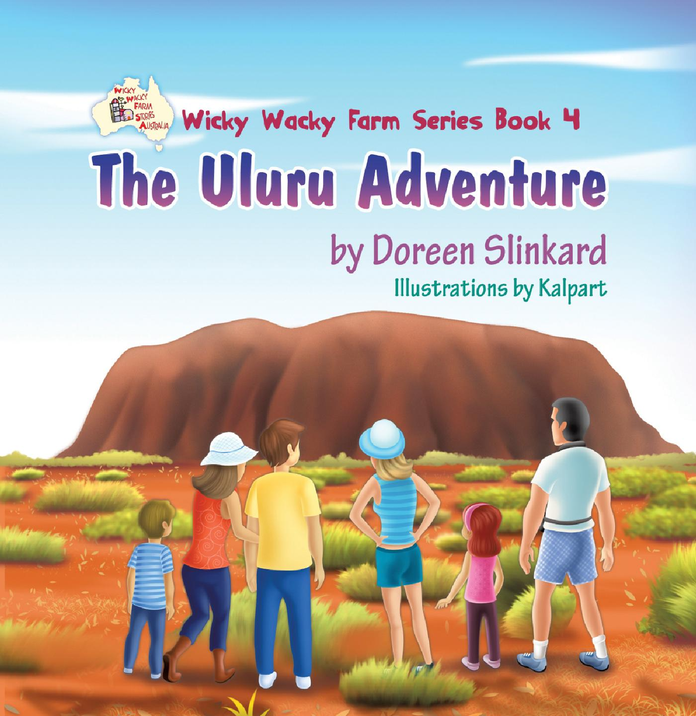 THE ULURU ADVENTURE: WICKY WACKY FARM SERIES BOOK 4
