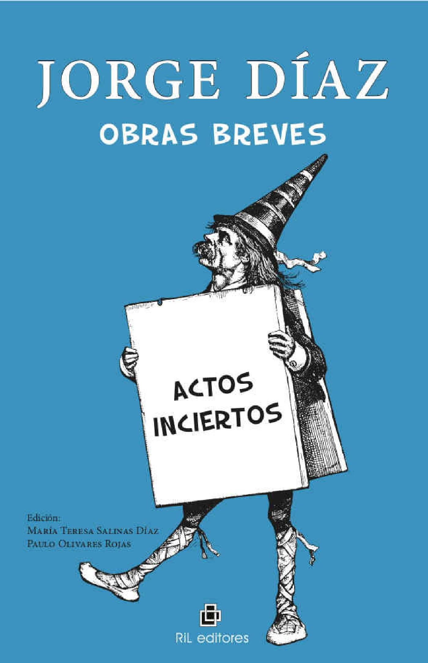 OBRAS BREVES: ACTOS INCIERTOS
