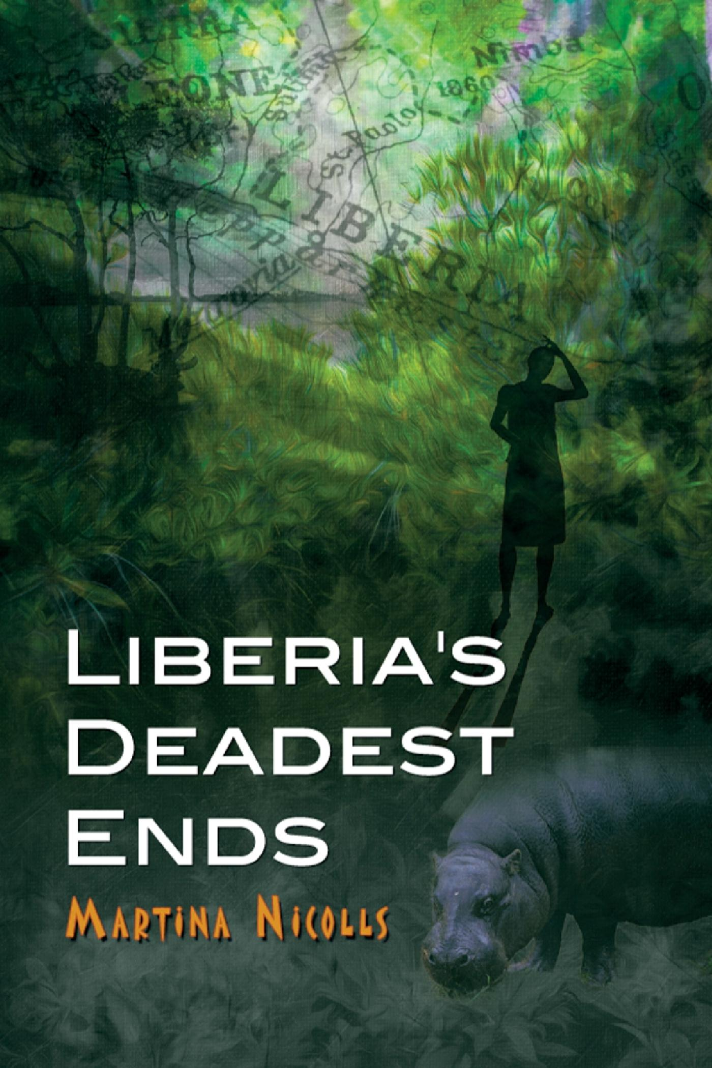 LIBERIA'S DEADEST ENDS