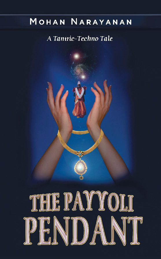 THE PAYYOLI PENDANT~A TANTRIC-TECHNO TALE